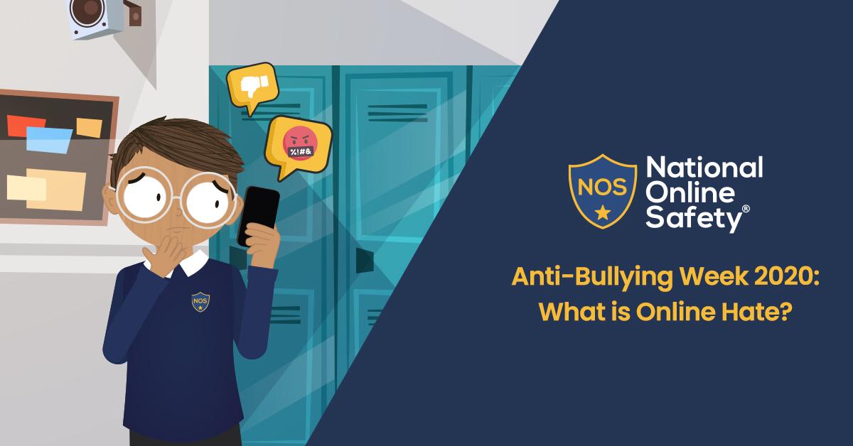 Anti-Bullying Week 2020: What is Online Hate?