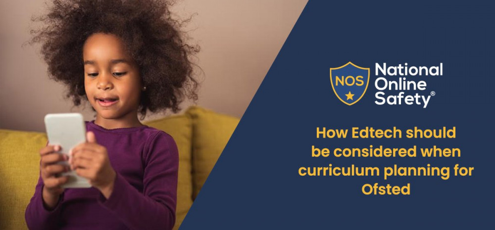 How Edtech should be considered when curriculum planning for Ofsted