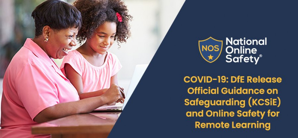 COVID-19: DfE Release Official Guidance on Safeguarding (KCSiE) and Online Safety for Remote Learning