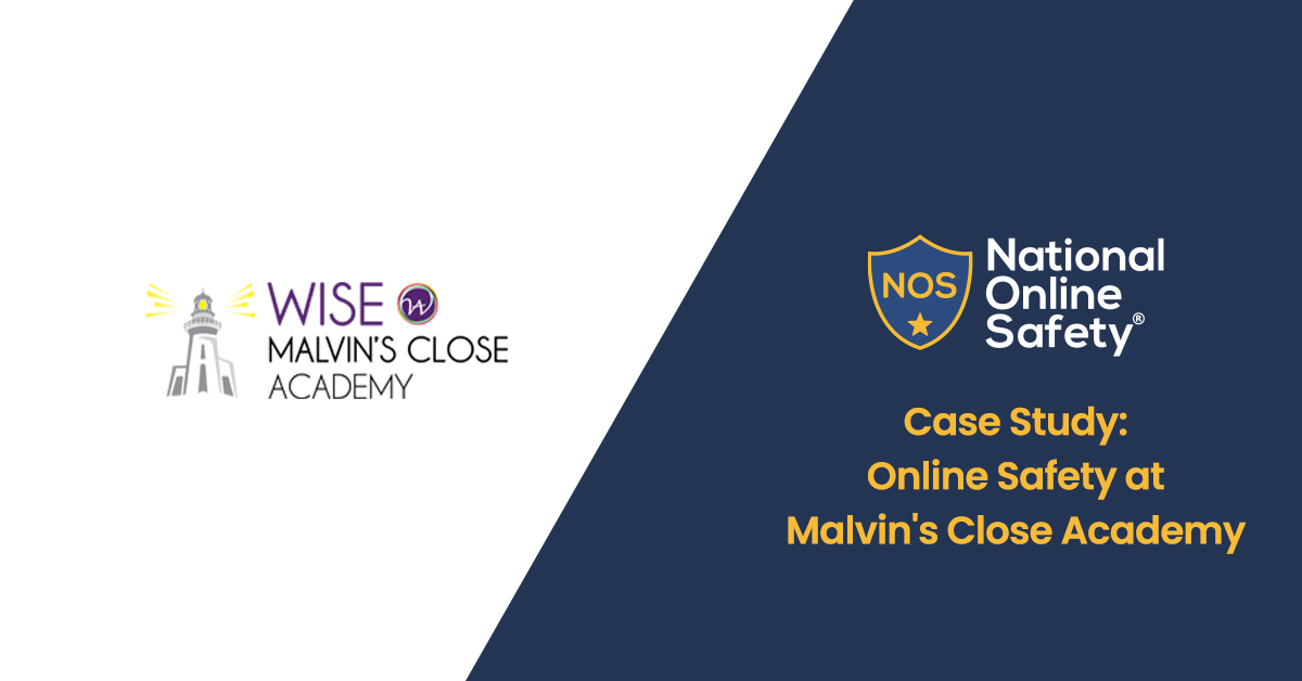 Case Study: Online Safety at Malvin's Close Academy