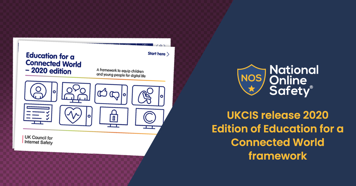 UKCIS release 2020 Edition of Education for a Connected World framework