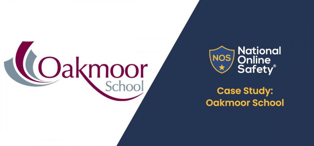 Case Study: Oakmoor School