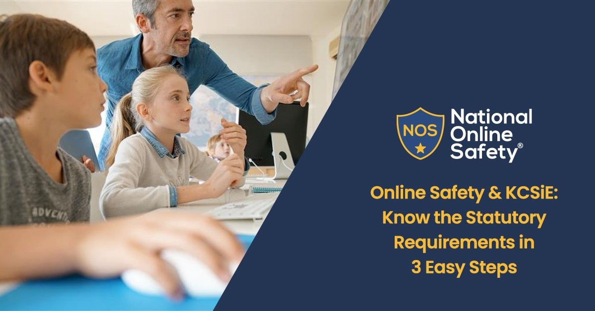 Online Safety & KCSiE: Know the Statutory Requirements in 3 Easy Steps