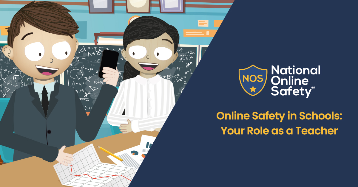 Online Safety in Schools: Your Role as a Teacher