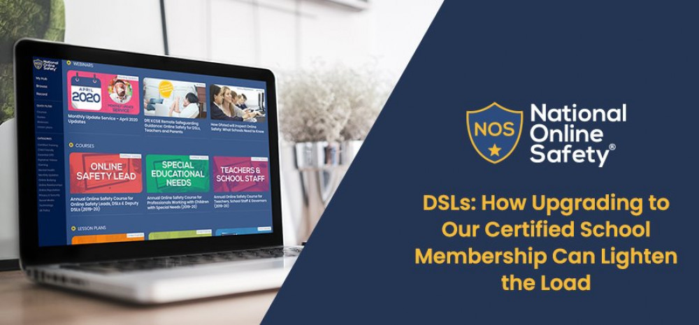 DSLs: How Upgrading to our Certified School Membership Can Lighten the Load
